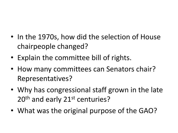 In the 1970s, how did the selection of House