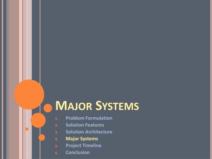 Major Systems