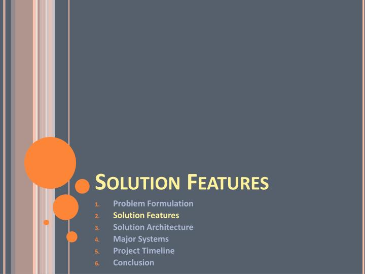 Solution Features
