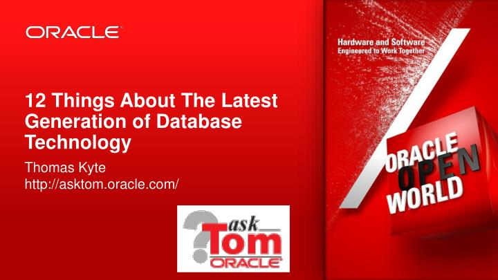 12 things about the latest generation of database technology