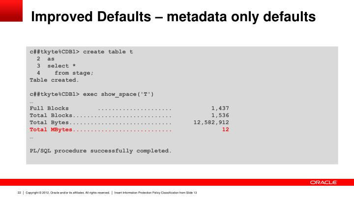 Improved Defaults – metadata only defaults