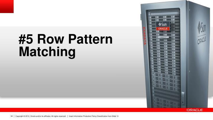 #5 Row Pattern Matching
