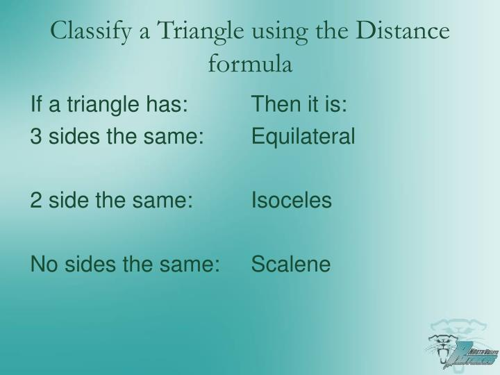 Classify a Triangle using the Distance formula