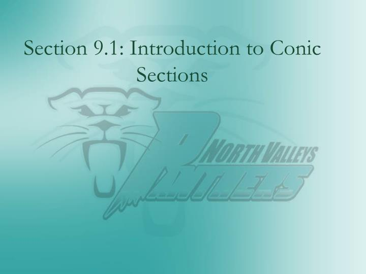 Section 9 1 introduction to conic sections