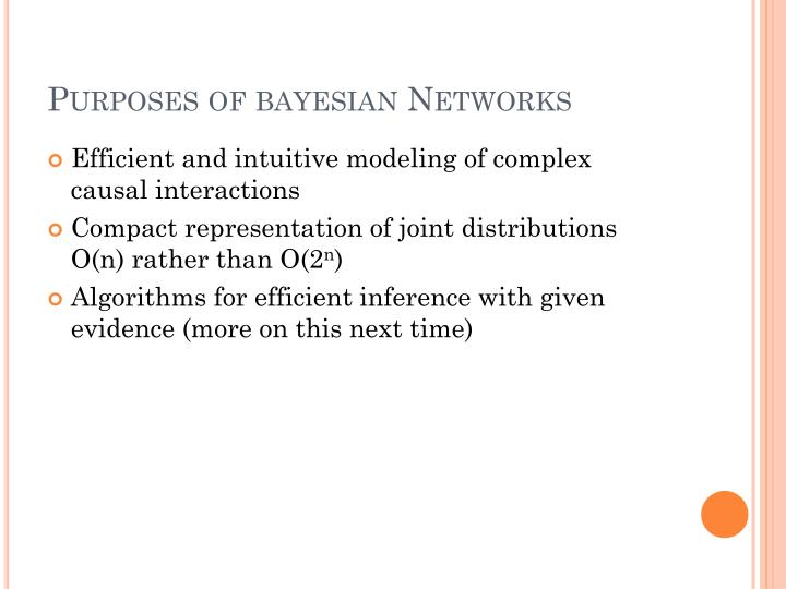 Purposes of bayesian networks