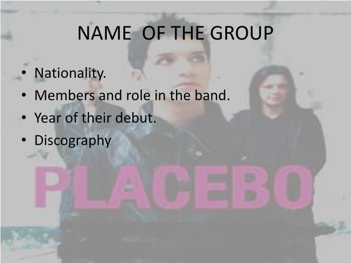 Name of the group