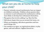 what can you do at home to help your child