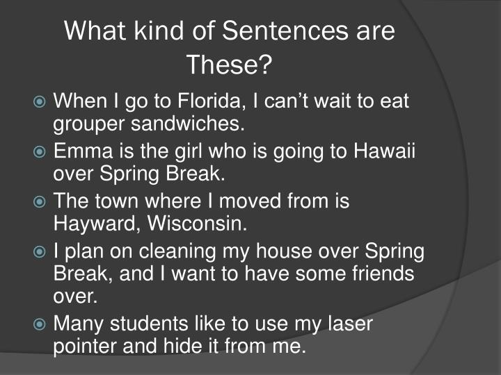 What kind of Sentences are These?