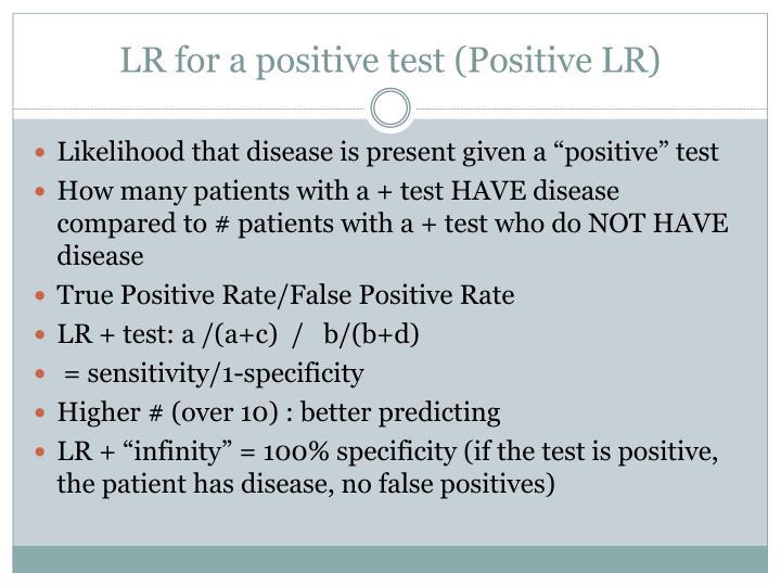 LR for a positive test (Positive LR)