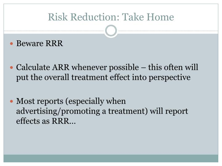Risk Reduction: Take Home