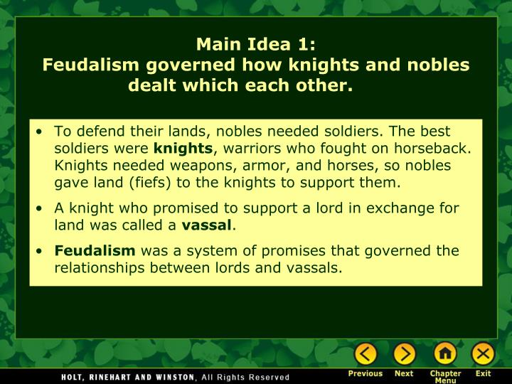 Main idea 1 feudalism governed how knights and nobles dealt which each other