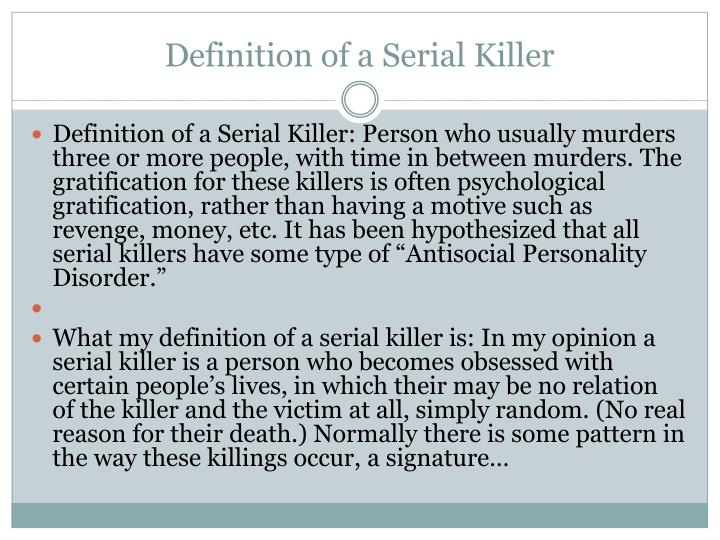 """understanding the physiology of serial killer A terrifying glimpse into the mind of a serial killer essay - kent kiehl from the university of new mexico, says, """"one in one hundred people is a serial killer"""" a deep experiment and deep understanding definition of a serial killer varies from brain functions, and how the different compartments work with each other to make the person who they are."""