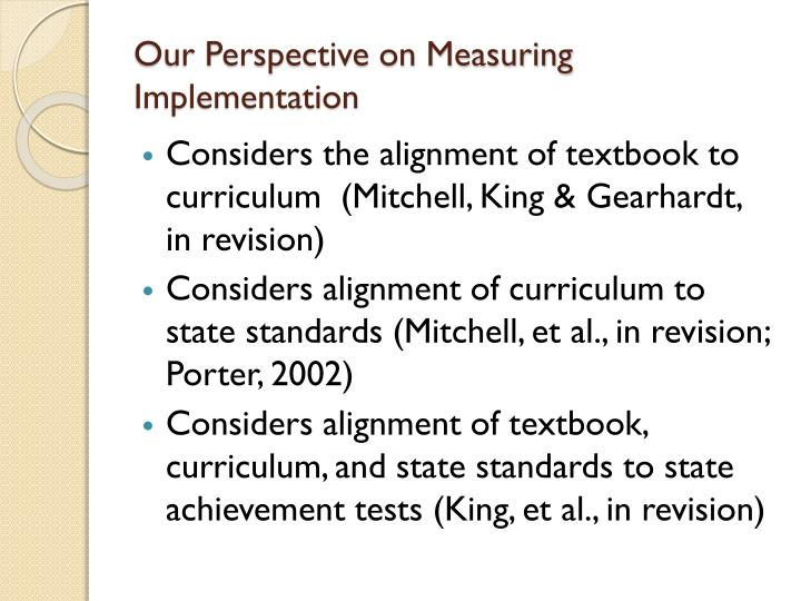 Our Perspective on Measuring Implementation