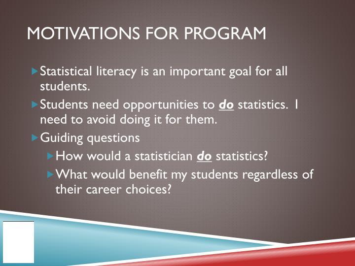 Motivations for program