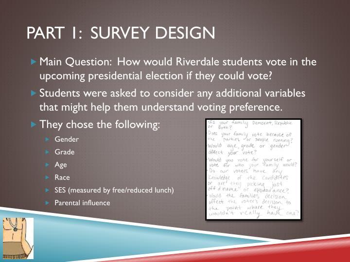 Part 1:  Survey Design