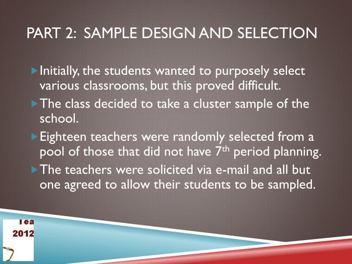 Part 2:  Sample Design and Selection