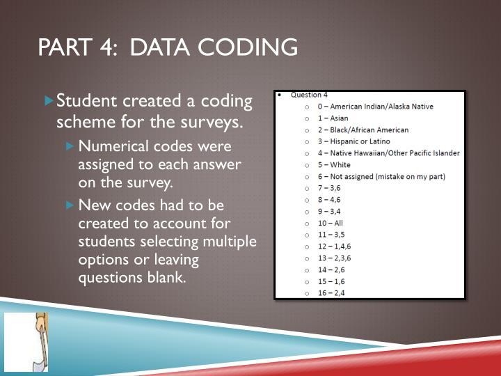 Part 4:  Data Coding