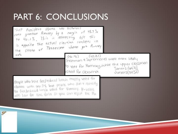 Part 6:  Conclusions