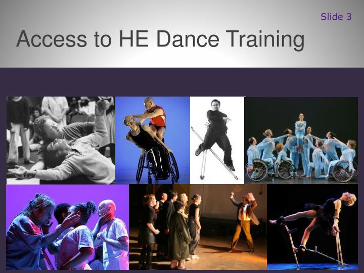 Access to HE Dance Training
