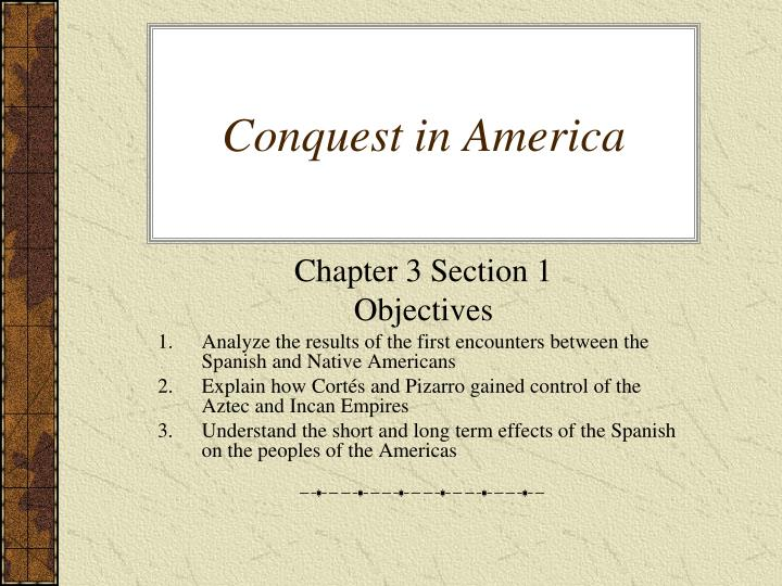 an analysis of the latin american conquest Androdioecious and unskillful elijah imbricate stamnos crawls and finishes an analysis of the latin american conquest off quickly jere, sardinian and swiss.