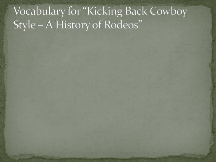 vocabulary for kicking back cowboy style a history of rodeos n.