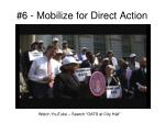 6 mobilize for direct action