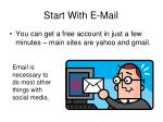 start with e mail