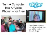 turn a computer into a video phone for free