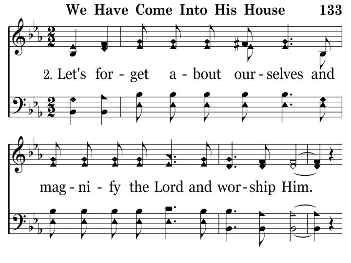 133 - We Have Come Into His House - 2.1