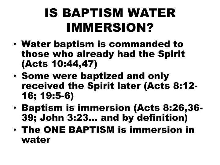 IS BAPTISM WATER IMMERSION?