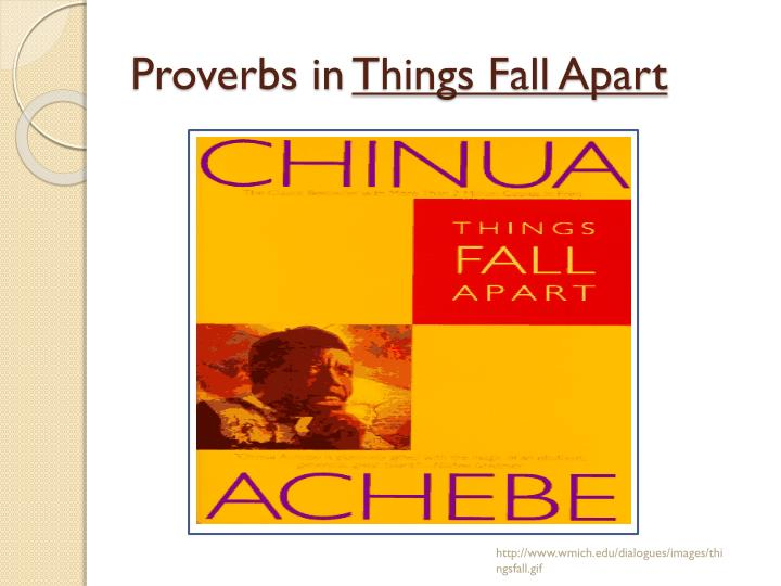 proverbs in things fall apart and their meanings