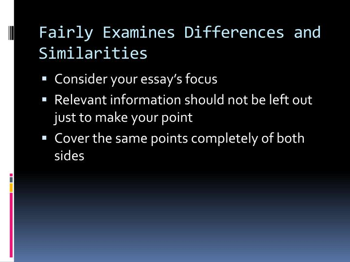 Fairly Examines Differences and Similarities