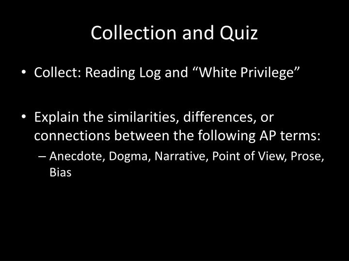 Collection and quiz