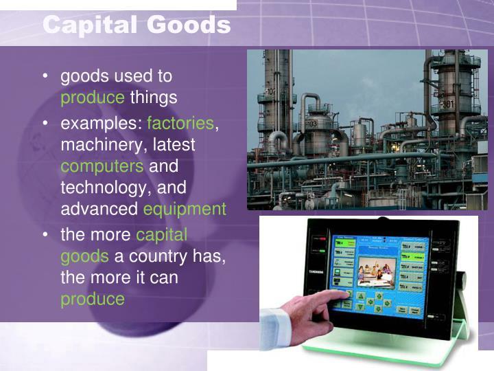 Capital goods