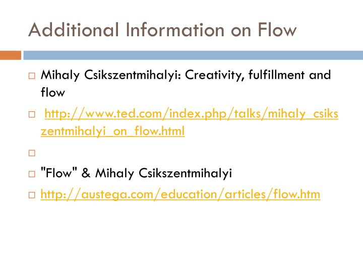Additional Information on Flow