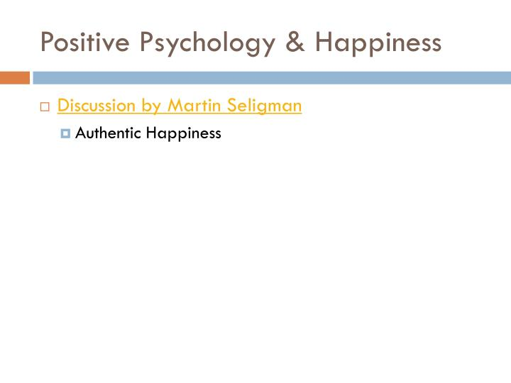 Positive Psychology & Happiness
