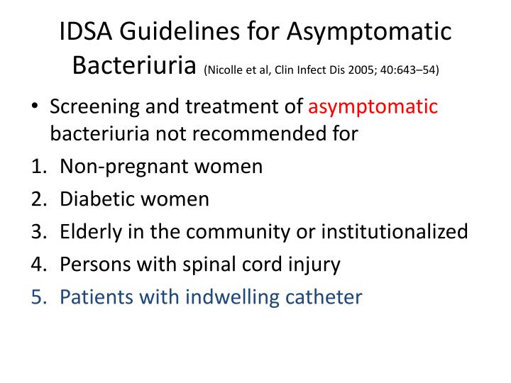 IDSA Guidelines for Asymptomatic