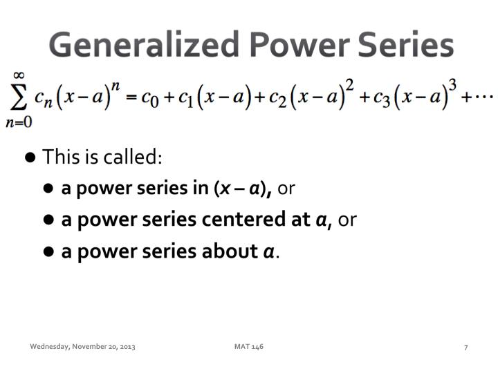 Generalized Power Series