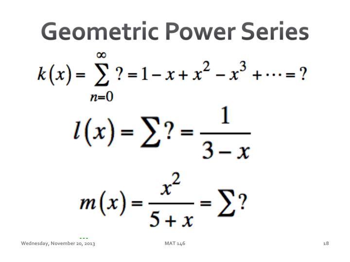 Geometric Power Series