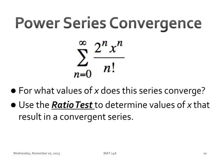 Power Series Convergence