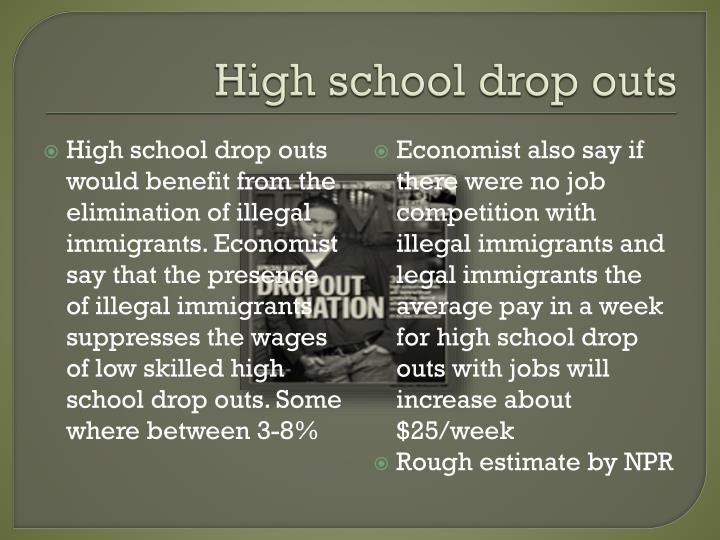 High school drop outs