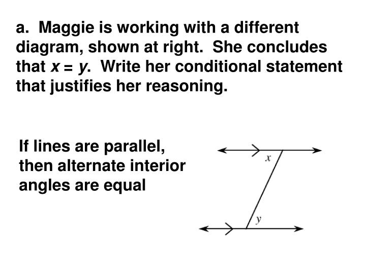 a.  Maggie is working with a different diagram, shown at right.  She concludes that