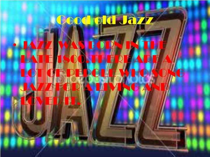 Good old jazz