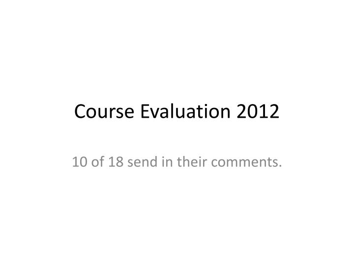 course evaluation 2012 n.
