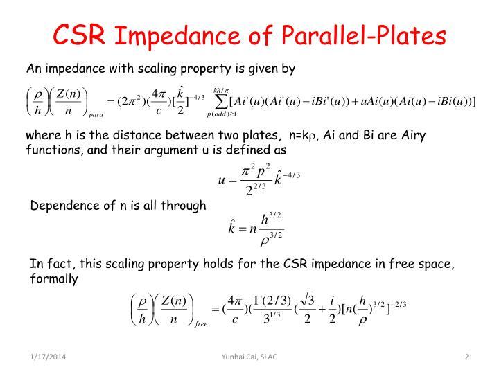 Csr impedance of parallel plates
