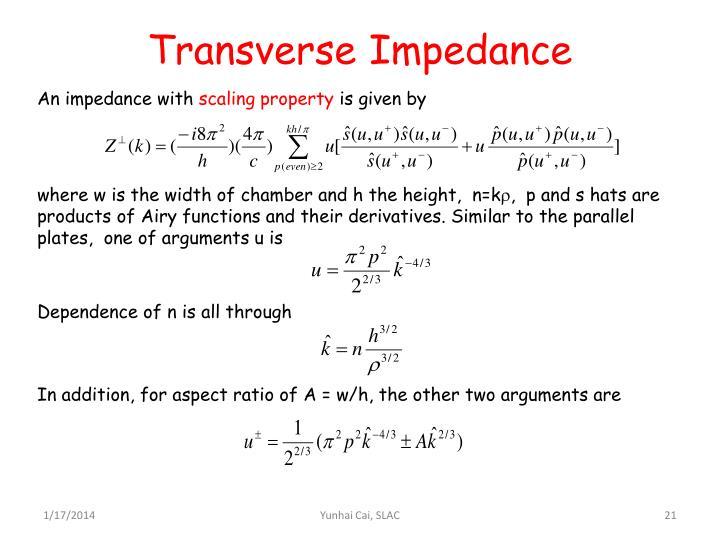Transverse Impedance