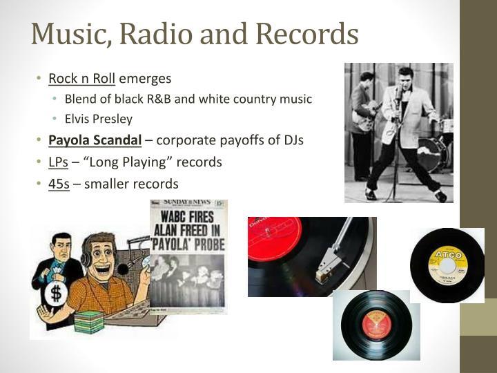 Music, Radio and Records