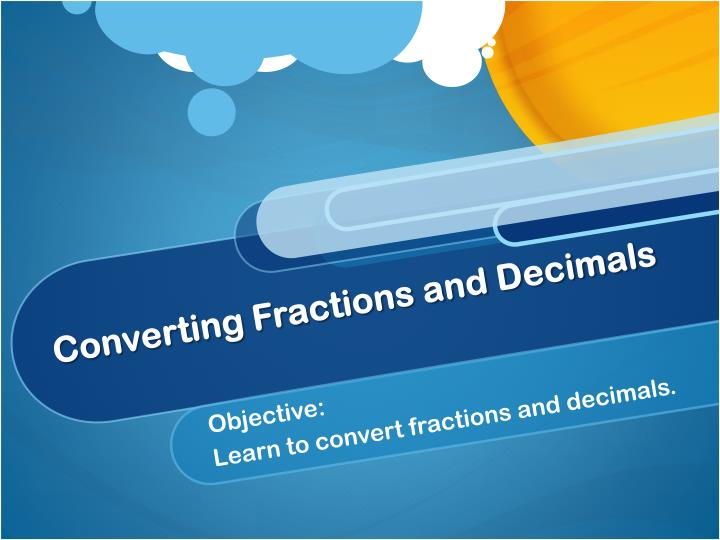 converting fractions and decimals n.