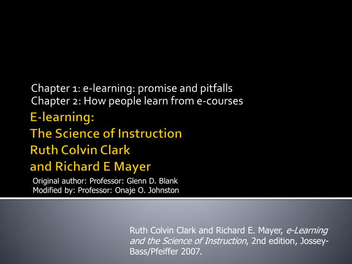 Chapter 1 e learning promise and pitfalls chapter 2 how people learn from e courses