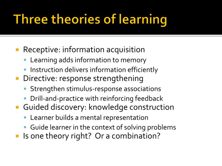 Three theories of learning